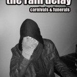 The Rain Delay - YabYum Music & Arts - AZ Music Blog