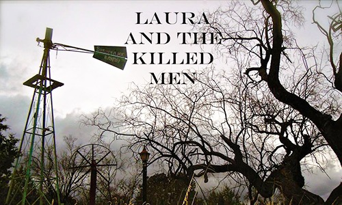 Laura and the Killed Men title