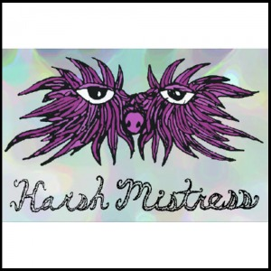 Harsh Mistress - YabYum Music & Arts