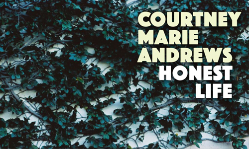 For the Record: Honest Life by Courtney Marie Andrews