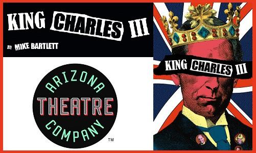 Arizona Theatre Company Kicks of 50th Season with King Charles III