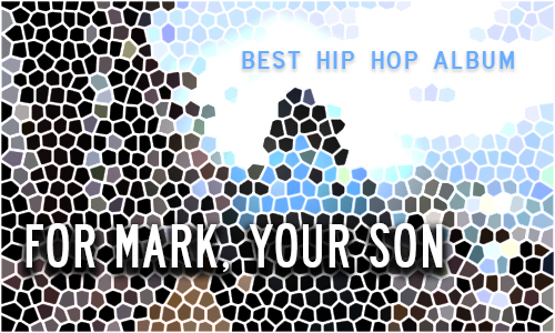 Best HipHop Album: For Mark, Your Son by Lando Chill
