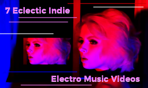 Eclectic Indie Electro Music Videos 00