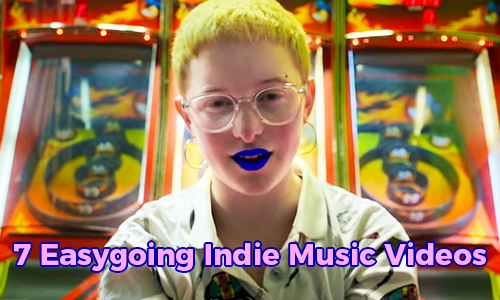 7 Easygoing Indie Music Videos