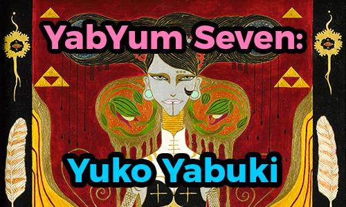 YabYum Seven: Yuko Yabuki