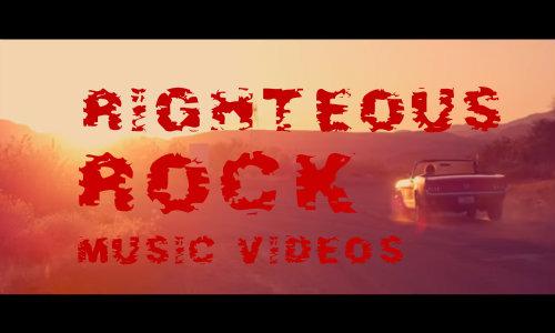 7 Righteous Rock Videos