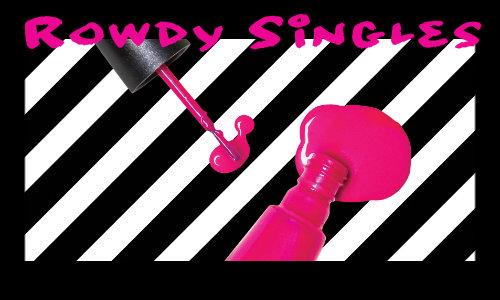 5 rowdy singles 000