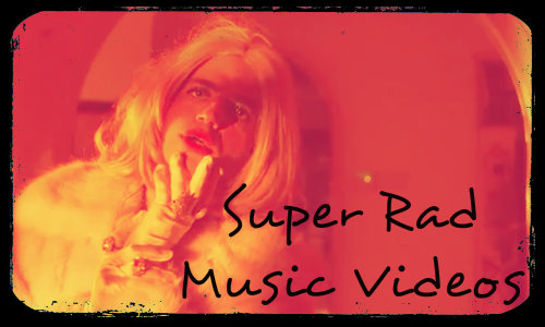 super rad music videos 500