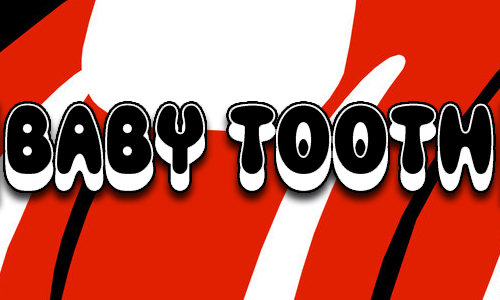 baby tooth 500
