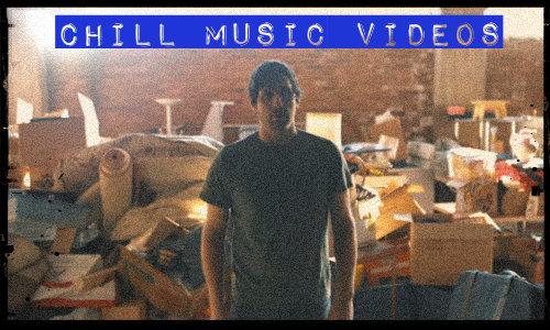 7 Chill Music Videos