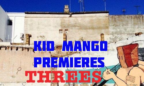 "Kid Mango Premieres ""threes"" [track + interview]"