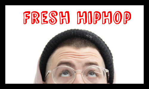 5 fresh HipHop singles 500