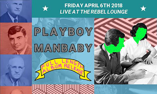 The Triple Album Release Show at The Rebel Lounge with Playboy Manbaby, TOSO, and Not Confined
