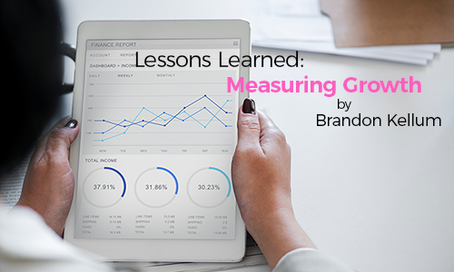 Lessons Learned: Measuring Growth