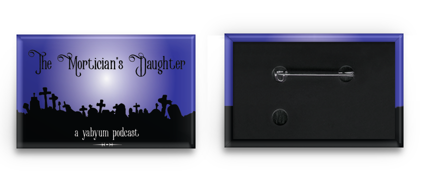 mortician's daughter button