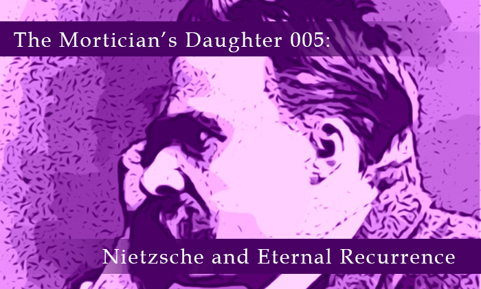 Nietzsche and Eternal Recurrence