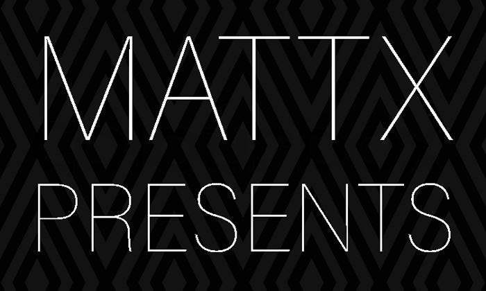 mattx-presents-700