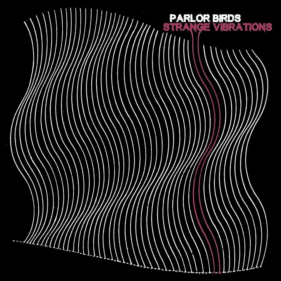 parlor-birds-strange-vibrations-01