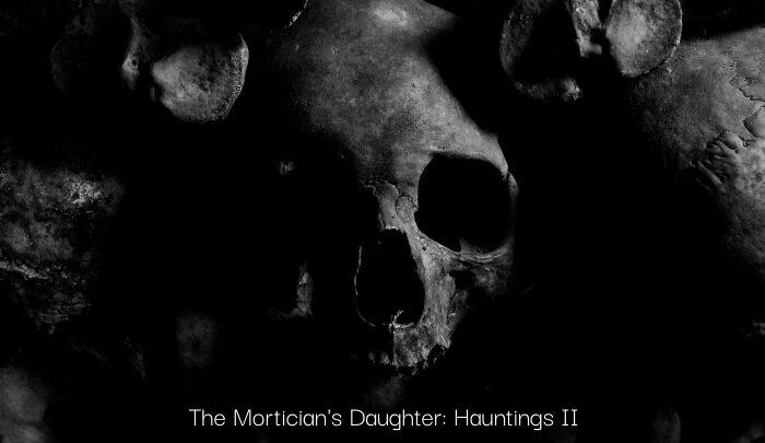 hauntings II