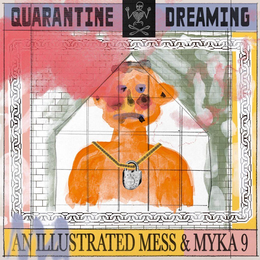 Quarantine Dreaming
